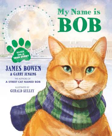 Cat, My Name Is Bob, Book, kids, James bowen, street cat named bob