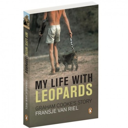 My Life With Leopards Graham Cooke's Story, Africa, Leopards, Big Cats, South Africa, Zambia, Fransje van Riel, South Luangwa Valley