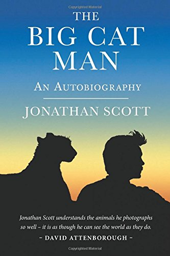 The Big Cat Man, Jonathan Scott, Angela Scott, Africa, Kenya, Lions, Big Cat Diaries, Cheetahs, Leopards, Conservation, Book Review, Wildlife Photography, Tourism