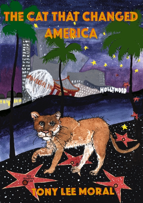 The Cat That Changed America, Mountain Lions, P-22 mountain lion, pumas, save la cougars, Tony Lee Moral, Wildlife conservation, Childrens books